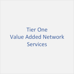 Value Added Network, Tier One Services